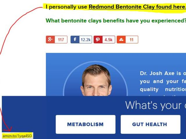"""Doctor"" Josh Axe uses bentonite clay and recommends it on his web site, earning a sales commission in the process.  What's the problem with this?"