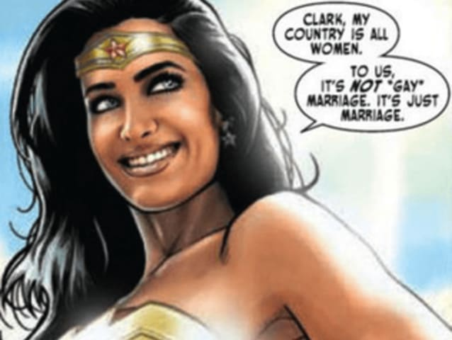 "In 2016, writer Greg Rucka confirmed that Wonder Woman is bisexual, saying: ""[On Themyscira] the only options are women. But an Amazon doesn't look at another Amazon and say, 'You're gay.' They don't. The concept doesn't exist. Now, are we saying Diana has been in love and had relationships with other women? …. The answer is obviously yes."""