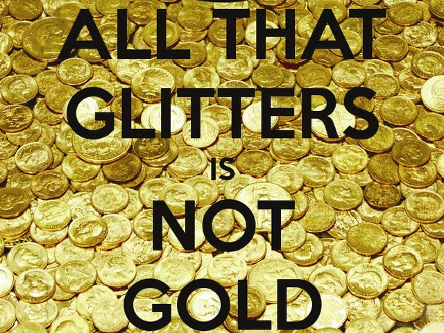 essay on proverb all that glitters is not gold