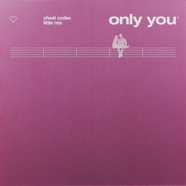 'Only You' - Cheat Codes & Little Mix