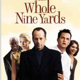 """The Whole Nine Yards starring """"Chandler"""" A struggling dentist's life is turned upside down when a famous gangster moves in next door."""