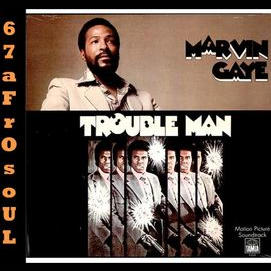 Trouble Man-Marvin Gaye
