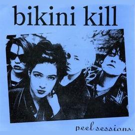 Bikini Kill-The Peel Sessions