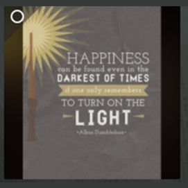Happiness can be found even in the darkest times, if one only remembers to turn on the light.