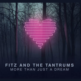 """""""The Walker"""" by Fitz and the Tantrums"""