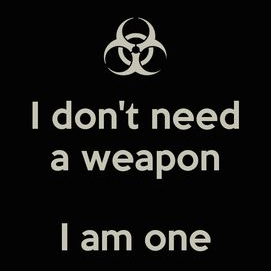 I don't do weapons!