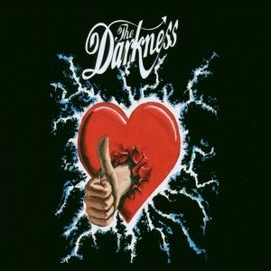 """""""I Believe in a Thing Called Love"""" by The Darkness"""