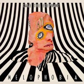 """Melophobia""- Cage the Elephant"