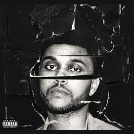 """""""Beauty Behind the Madness""""- The Weeknd"""