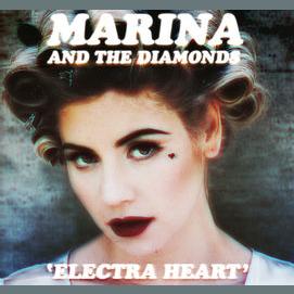 """""""Electra Heart""""- Marina & the Diamonds"""