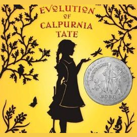 The Evolution of Calpurnia Tate by Jaqueline Kelly