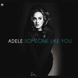 """Someone Like You"" by Adele"