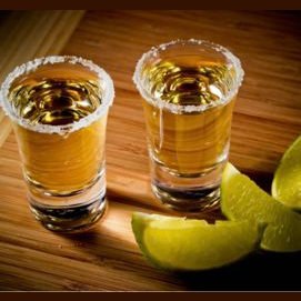 Tequila all the way!