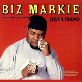 Just A Friend - Biz Markie