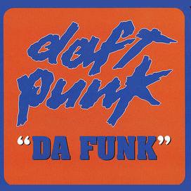 'Da Funk' – Daft Punk
