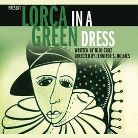 Lorca in a Green Dress by Nilo Cruz