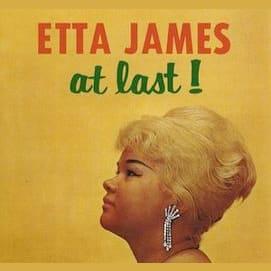 """At Last"" - Etta James"