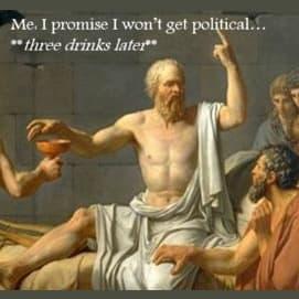 Drinking wine & getting into heated debates