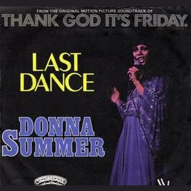 """""""Last Dance"""" by Donna Summer"""