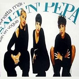 """""""Whatta Man"""" by Salt-n-Pepa"""