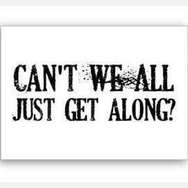 #Can'tWeAllJustGetAlong