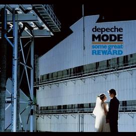 """Some Great Reward"" by Depeche Mode"