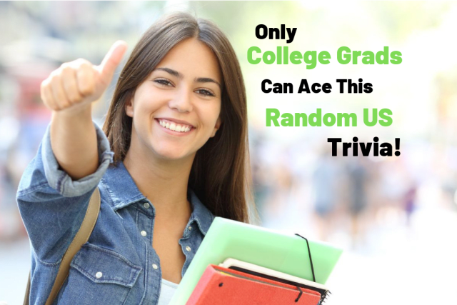 Only College Grads Can Ace This Random US Trivia!