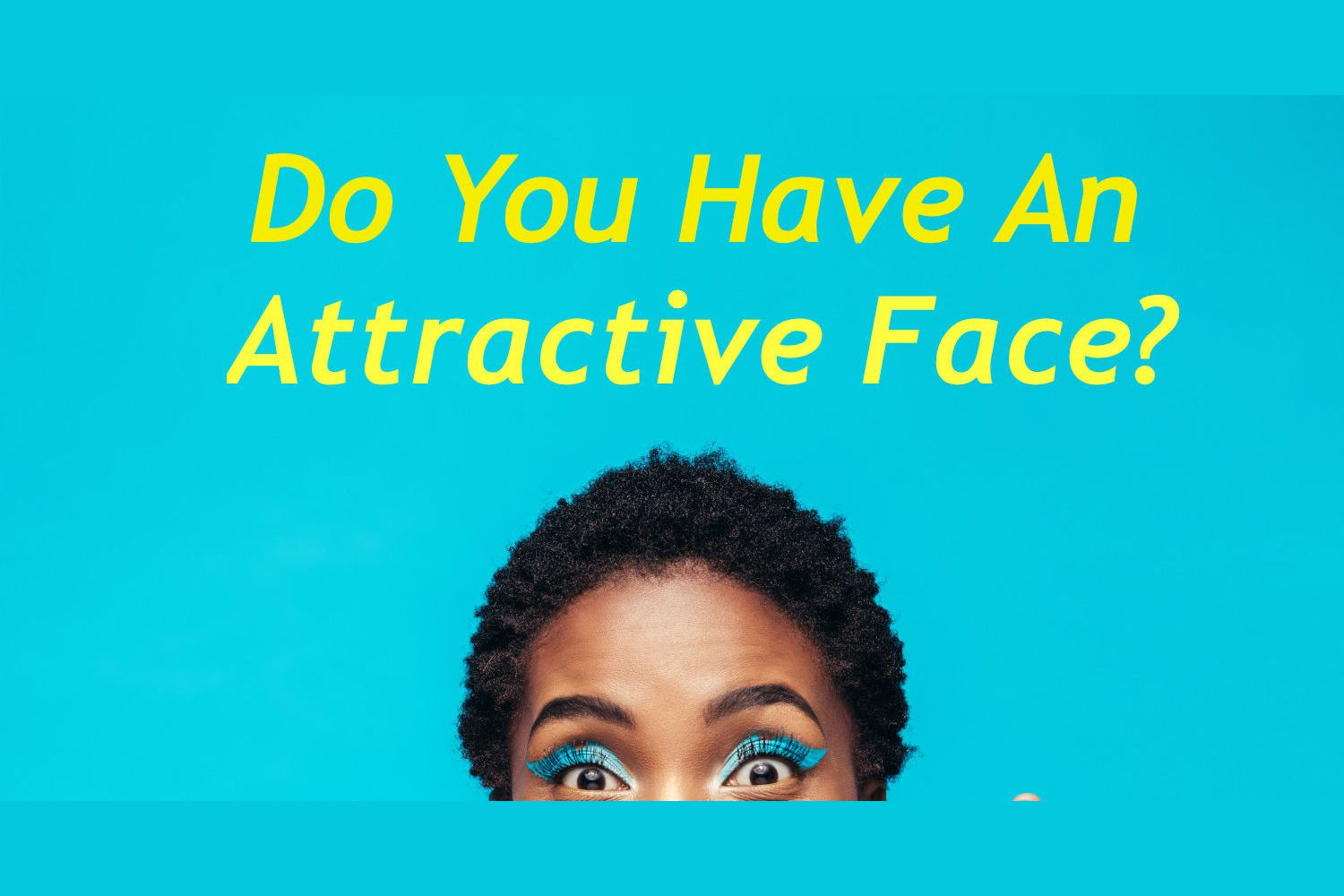How to know if your attractive quiz