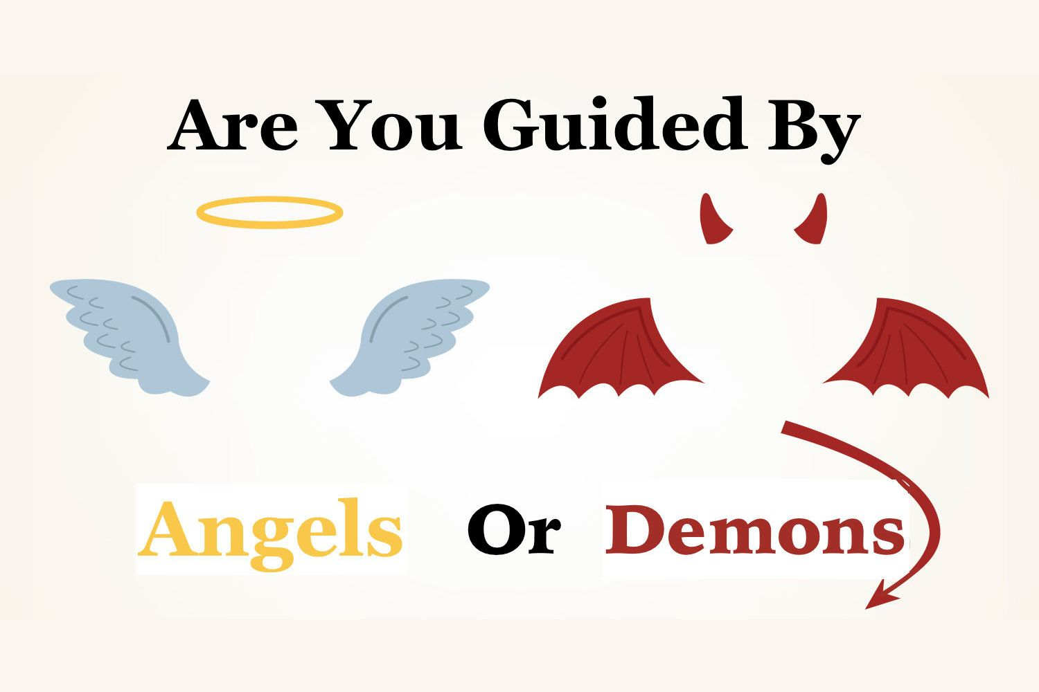 Are You Guided By Angels Or Devils?