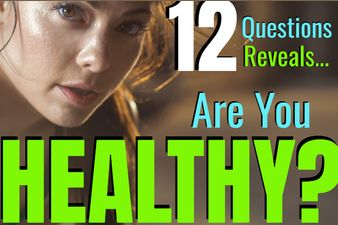 Some of us try, some of us don't. Bottom line is, though, your health is very important! In just twelve questions we can help you figure out your current state. Ready for this simple test?