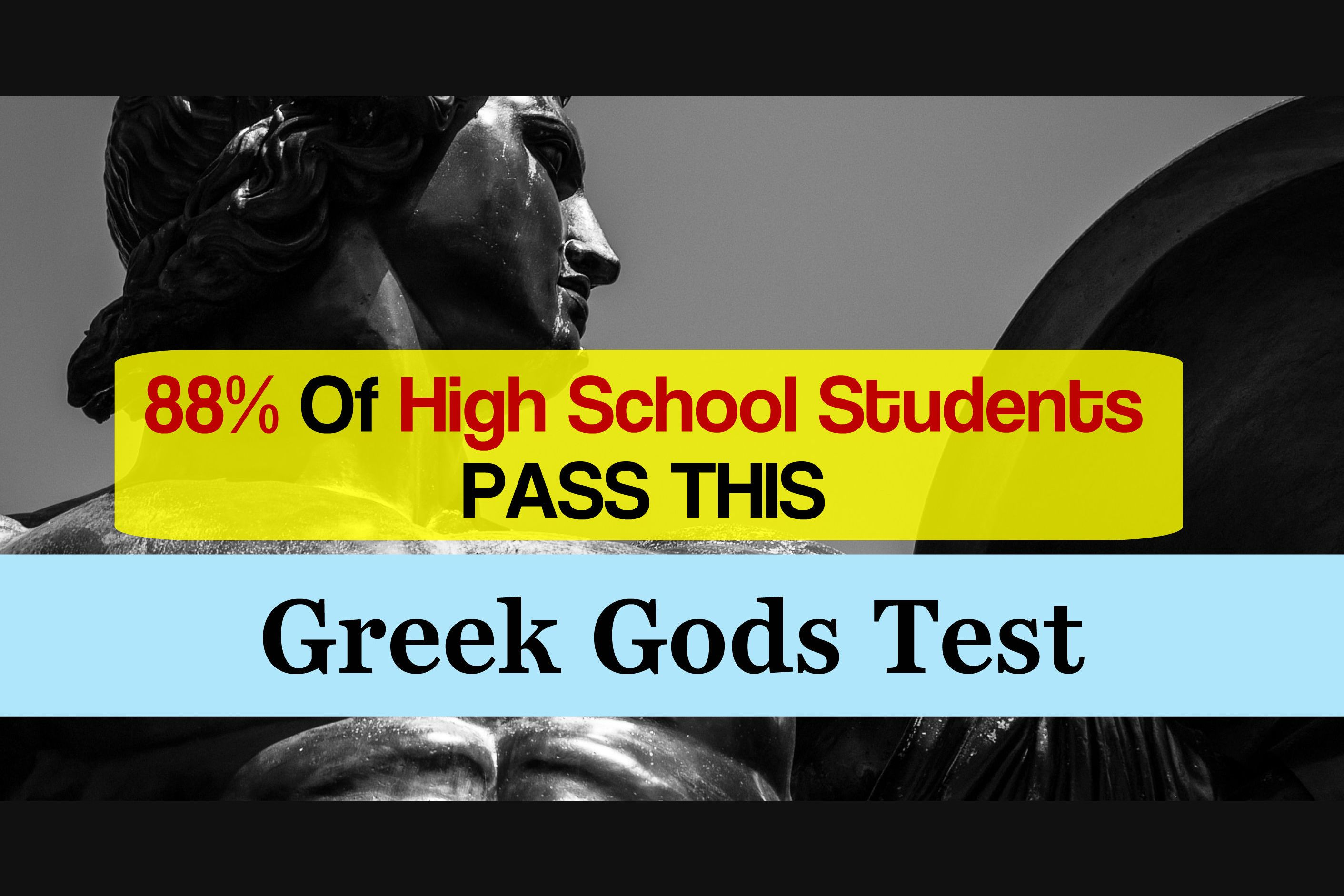 88% Of High School Students Pass This Greek Gods Test  Will You?