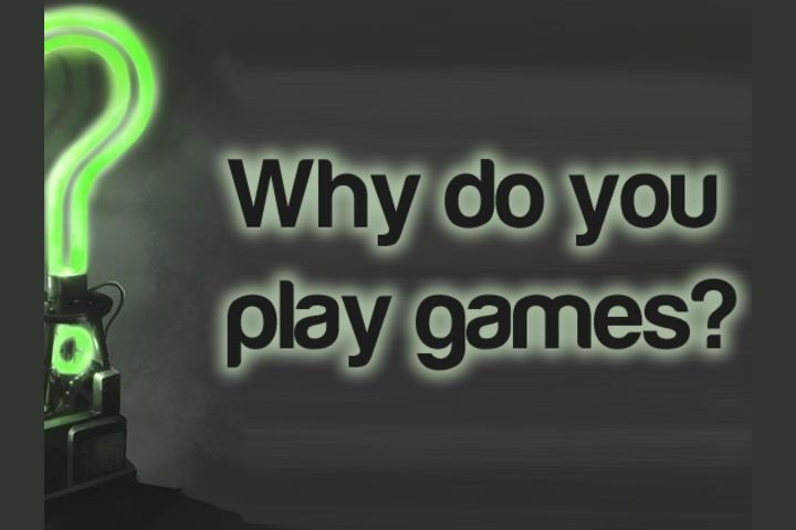 why do you play games