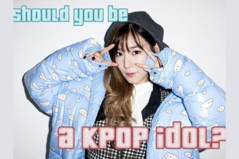 Should You Be A Kpop Idol?