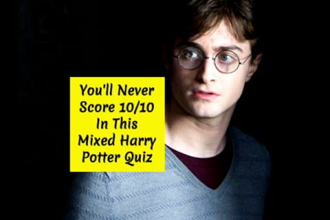 You'll Never Score 10/10 In This Mixed Harry Potter Quiz
