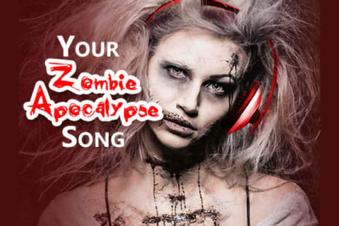 What Song Will You Need For The Zombie Apocalypse?