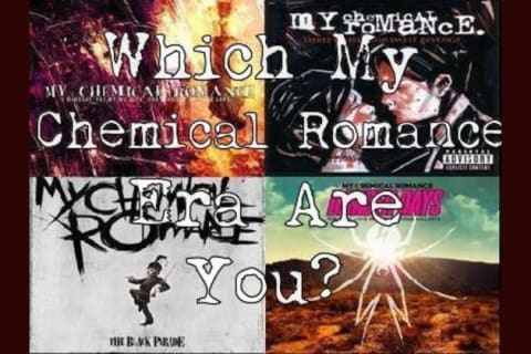 Which My Chemical Romance Era Are You?