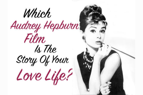 Which Audrey Hepburn Film Is The Story Of Your Love Life?