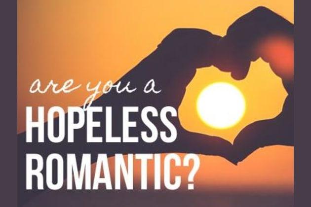 Am i a hopeless romantic quiz