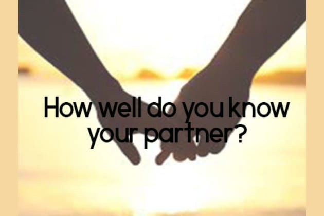 Do You Know What Makes Your Partner Tick Or Have Still Got Some Learning To