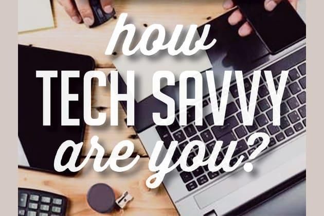 Tech savvy quiz