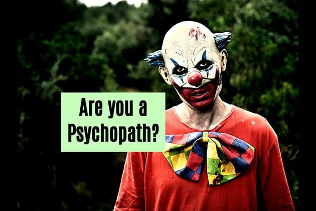 Test to determine if you are a psychopath