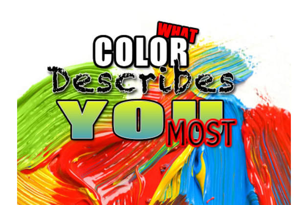 What Color Describes You Most?