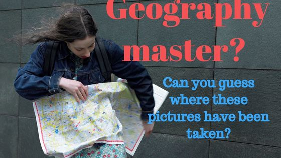 Are you really the geography expert that you pretend you are?