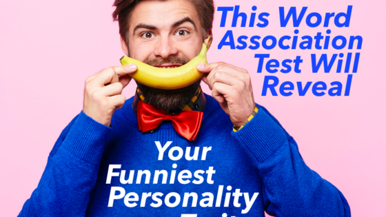 Do you people say you're funny without really trying? This will determine your funniest personality trait, the trait all your friends think is downright hilarious!