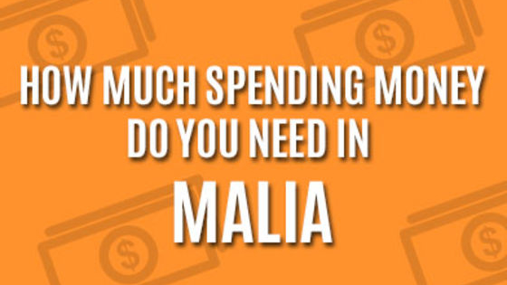 How much money do you need to take for Malia 2018