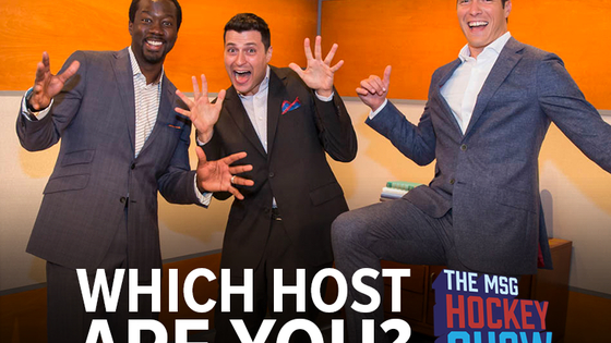 Young, quick-witted, and dynamic hosts Will Reeve, Arda Ocal and former NHL star Anson Carter offer a unique look at the hot topics around the National Hockey League on MSG Networks. Take our quiz now and find out who you're most like!