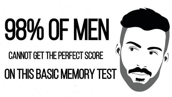 According to science, most women can pass this basic memory test, while most men cannot. Men!! Can you pass? Give it your best shot!