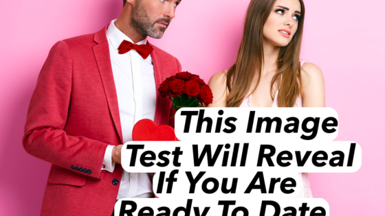 Our brains are extremely impressionable. Think about your current dating situation and look at these images. Choose the right ones and we'll tell you if you're ready to date or not!