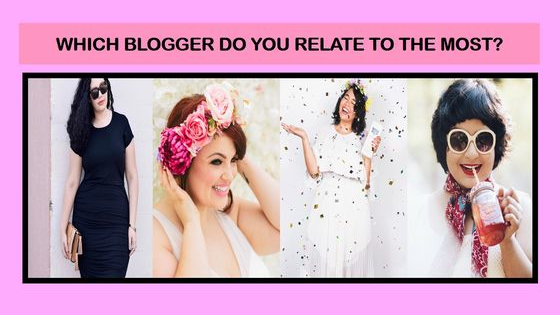 These women are an inspiration to people each in their own way... are you bold, carefree, passionate or nerdy? Find out which of these bloggers you are most like now!
