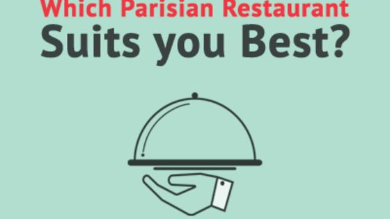 Which Parisian restaurant suits your food personality? Take this quiz and find out!